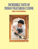 Incredible Taste of Indian Vegetarian Cuisine