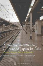 Transnationalizing Culture of Japan in Asia