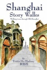 Shanghai Story Walks