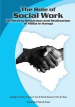 Role of Social Work in Poverty Reduction and Realization of Mdgs in Kenya