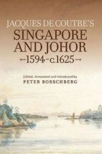 Jacques de Coutre's Singapore and Johor, 1594-c.1625
