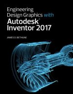 Engineering Design Graphics with Autodesk Inventor