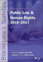 Blackstone's Statutes on Public Law & Human Rights 2016-2017