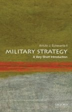 Military Strategy: A Very Short Introduction