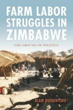 FARM LABOR STRUGGLES IN ZIMBABWE