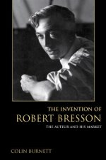 INVENTION OF ROBERT BRESSON