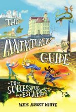 ADVENTURERS GUIDE TO SUCCESSFUL ESCAPES