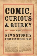 Comic, Curious and Quirky