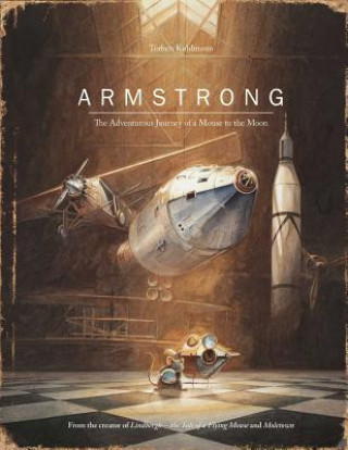 Armstrong: The Adventurous Journey of a Mouse to the Moon
