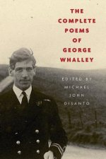 COMPLETE POEMS OF GEORGE WHALLEY