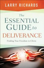 Essential Guide to Deliverance