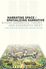 NARRATING SPACE SPATIALIZING NARRATIVE: