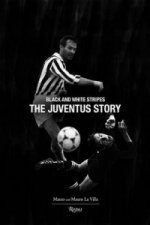 Juventus Story: Black and White Stripes