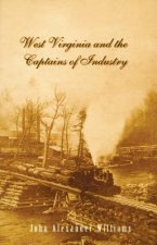 West Virginia and the Captains of Industry