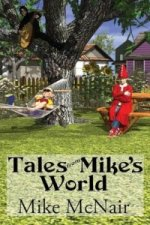 Tales from Mike's World