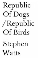 Republic of Dogs/Republic of Birds