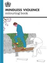 Modern Toss: Mindless Violence Colouring Book