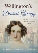 Wellington's Dearest Georgy