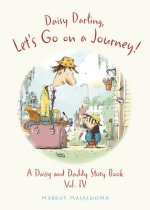 Daisy Darling, Let's Go on a Journey!