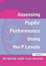 ASSESS PUPILS PERFORM USING P LEVEL