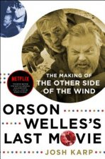 ORSON WELLES LAST MOVIE