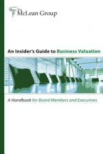 Insider's Guide to Business Valuation