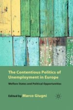 Contentious Politics of Unemployment in Europe