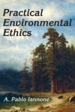 Practical Environmental Ethics