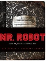 MR ROBOT Original Tie-in Book