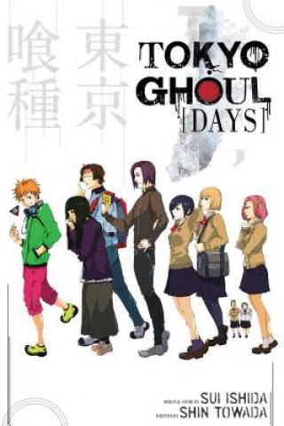 Tokyo Ghoul : Days