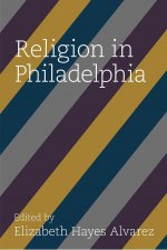 RELIGION IN PHILADELPHIA