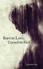BORN TO LOVE CURSED TO FEELPA
