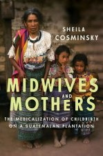 Midwives and Mothers