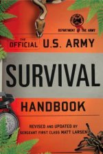 U.S. Army Survival Handbook, New and Expanded