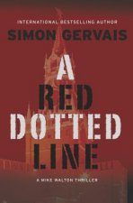 RED DOTTED LINE A MIKE WALTON THRILLER