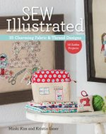 Sew Illustrated - 35 Charming Fabric & Thread Designs