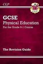 New GCSE Physical Education Revision Guide - For the Grade 9-1 Course