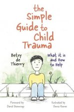 Simple Guide to Child Trauma