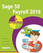 Sage 50 Payroll 2016 in Easy Steps