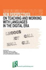 New Perspectives on Teaching and Working with Languages in the Digital Era