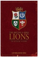 British & Irish Lions: The Official History