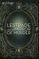 LESTRADE AND THE MIRROR OF MURDER