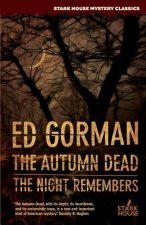 THE AUTUMN DEAD   THE NIGHT REMEMBERS