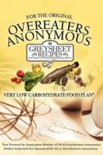 For The Original Overeaters Anonymous Very Low Carbohydrate Food Plan