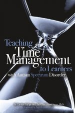 Teaching Time Management to Learners with Autism Spectrum Disorder