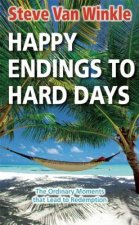Happy Endings to Hard Days