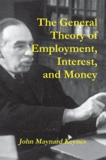 THE GENERAL THEORY OF EMPLOYMENT, INTERE