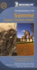 Battlefields of the Somme: Amiens, Peronne, Albert