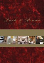 Posh & Proud: Interior Design Deluxe