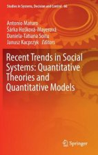 Recent Trends in Social Systems: Quantitative Theories and Quantitative Models